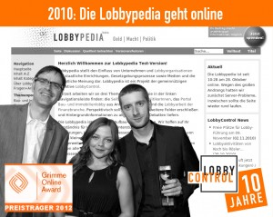 2010 Lobbypedia (oder 2012 Grimme Award)