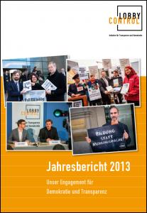 Jahresbericht 2013 von LobbyControl