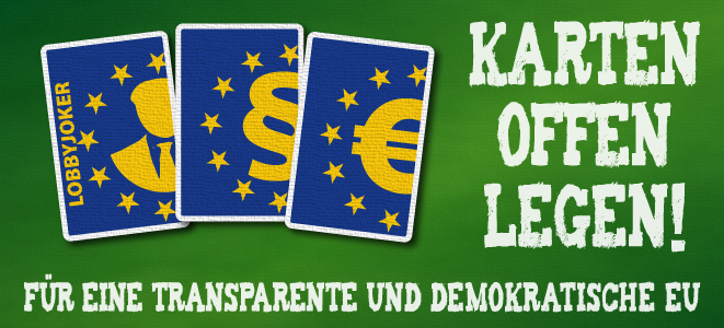 Spielkarten mit EU-Logo und der Forderung: Karten offenlegen für eine transparente und demokratische EU