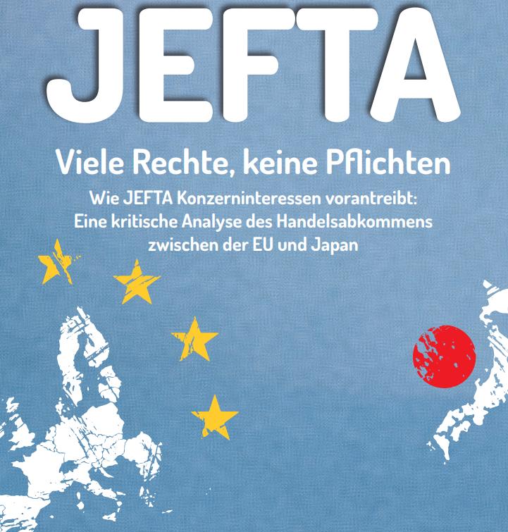 Lesen Sie unsere kritische Analyse des JEFTA-Abkommens.