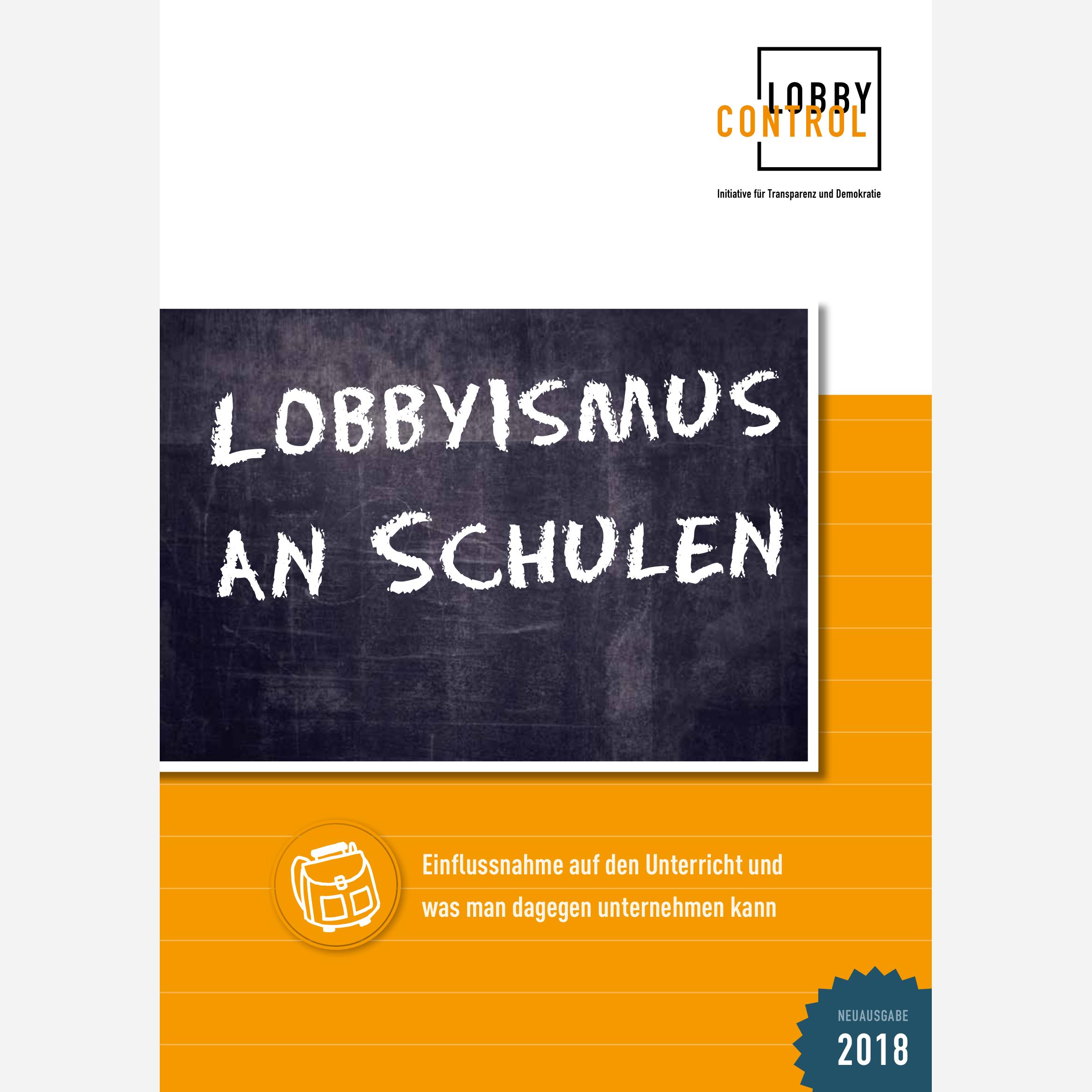 Lobbyismus an Schulen Neuausgabe 2018
