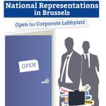 Ständige Vertretungen in Brüssel - offen für Unternehmenslobbyisten