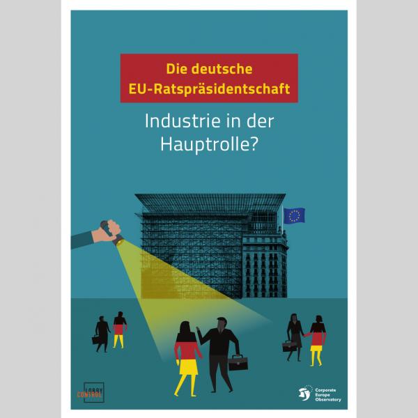 Die deutsche EU-Ratspräsidentschaft: Industrie in der Hauptrolle?