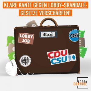 Grafik: Koffer mit Geld und Masken. Text: Klare Kante gegen Lobby-Skandale: Gesetze verschärfen!