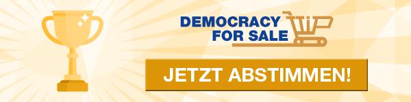 Jetzt abstimmen auf democracyforsale.eu