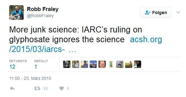 Monsanto-Vizechef Fraley diffamiert den Bericht der Weltgesundheitsorganisation WHO auf Twitter.